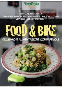 Food & Bike - Monia Amadori e Luca Celli